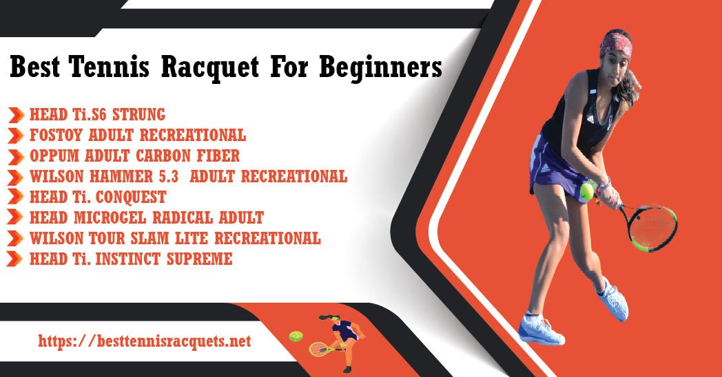 Best tennis racquet for beginners