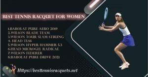 Best Tennis Racqet for women